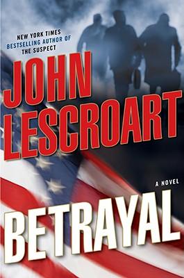 Image for Betrayal: A Novel (Dismas Hardy, Book 12)