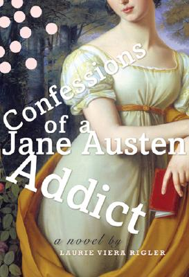 Image for Confessions of a Jane Austen Addict