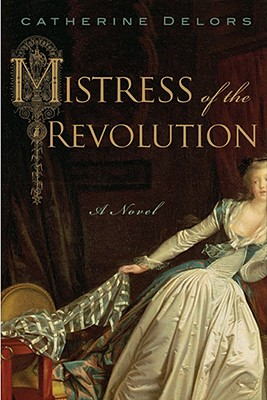 Image for Mistress of the Revolution
