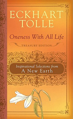 Image for Oneness With All Life: Inspirational Selections from A New Earth