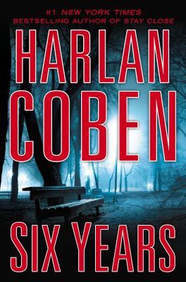 Six Years, Harlan Coben