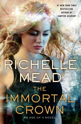 Image for The Immortal Crown: An Age of X Novel