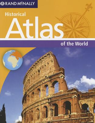 Image for Rand McNally's Historical Atlas of the World