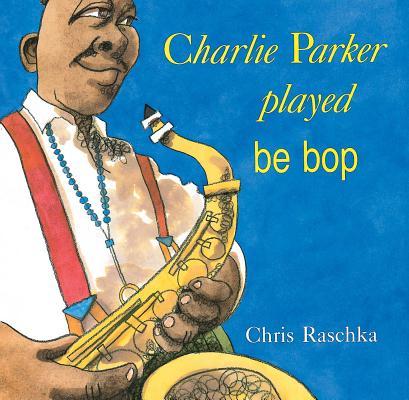 Image for Charlie Parker Played Be Bop