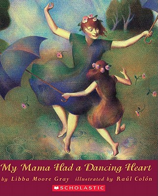 Image for My Mama Had A Dancing Heart (Orchard Paperbacks)