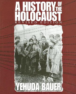 A History of the Holocaust (Single Title Social Studies), Bauer, Yehuda; Keren, Nili