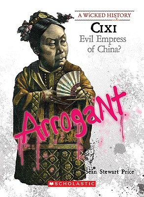 Image for Cixi (A Wicked History)