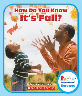 Image for How Do You Know It's Fall? (Rookie Read-About Science)