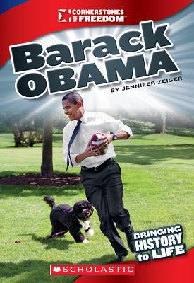 Barack Obama (Cornerstones of Freedom, Third), Zeiger, Jennifer