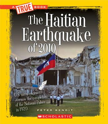 Image for The Haitian Earthquake of 2010 (True Books: Disasters)
