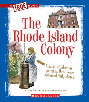 Image for The Rhode Island Colony (True Books: American History)