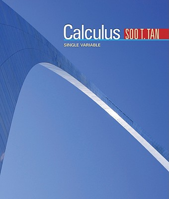 Single Variable Calculus, Soo T. Tan (Author)