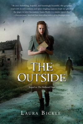 "The Outside (The Hallowed Ones), ""Bickle, Laura"""