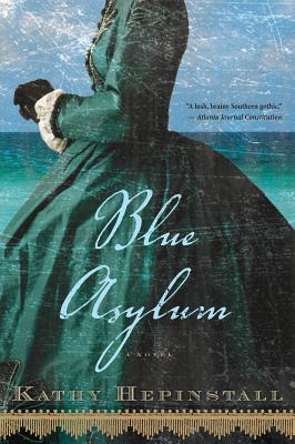 Blue Asylum, Hepinstall, Kathy