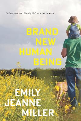 """Brand New Human Being, """"Miller, Emily Jeanne"""""""