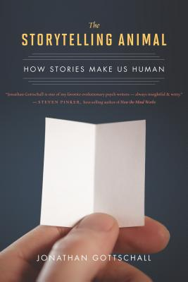 Image for The Storytelling Animal: How Stories Make Us Human