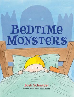 "Bedtime Monsters, ""Schneider, Josh"""