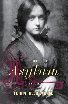"The Asylum, ""Harwood, John"""