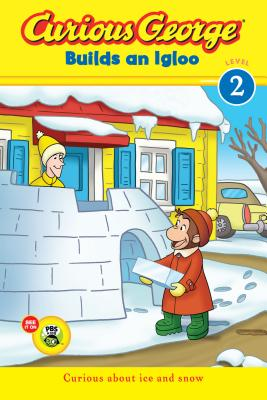 "Curious George Builds an Igloo (CGTV reader), ""Rey, H. A."""