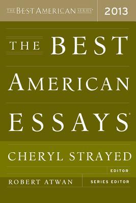 The Best American Essays 2013, Strayed, Cheryl