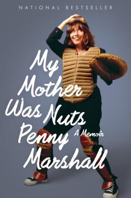 """My Mother Was Nuts, """"Marshall, Penny"""""""