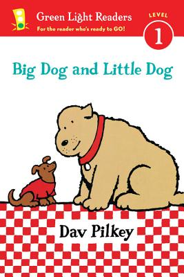 Big Dog and Little Dog (Reader) (Green Light Readers Level 1), Pilkey, Dav