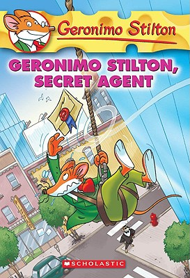 Geronimo Stilton, Secret Agent (Geronimo Stilton, No. 34), Stilton, Geronimo