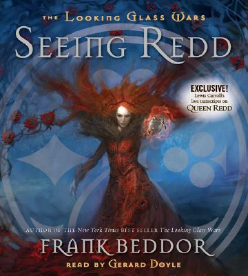 Image for The Looking Glass Wars #2: Seeing Redd - Audio
