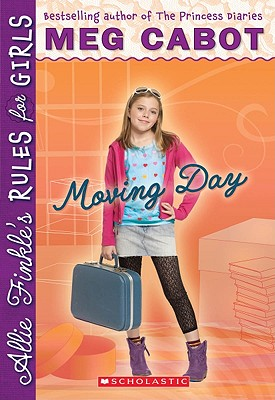 Moving Day (Allie Finkle's Rules for Girls, Book 1), Cabot, Meg