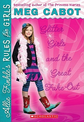 Image for Glitter Girls and the Great Fake Out (Allie Finkle's Rules for Girls Book 5)