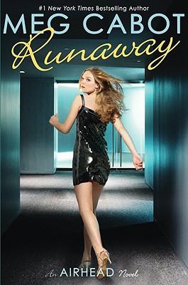 Airhead Book 3: Runaway, Meg Cabot