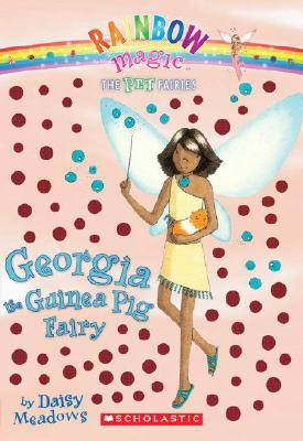 Image for Georgia, the Guinea Pig Fairy (Pet Fairies, No. 3)