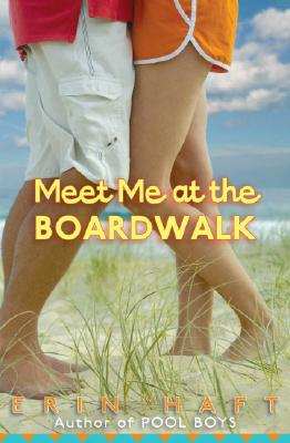 Meet Me At The Boardwalk, Erin Haft