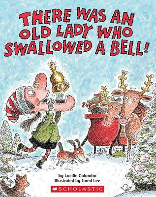 Image for There Was an Old Lady Who Swallowed a Bell!