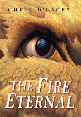 "The Fire Eternal (The Last Dragon Chro), ""d'Lacey, Chris"""