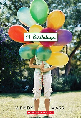 Image for 11 Birthdays: A Wish Novel