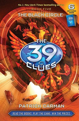 The Black Circle (The 39 Clues , Book 5), Carman, Patrick