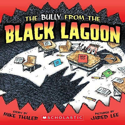 The Bully from the Black Lagoon, Mike Thaler