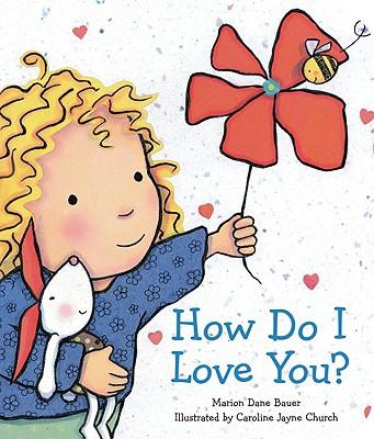 How Do I Love You?, Marion Dane Bauer