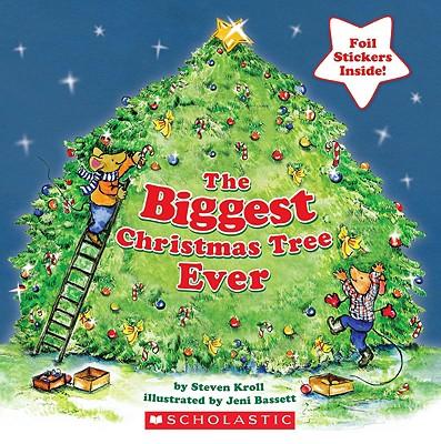 The Biggest Christmas Tree Ever, Kroll, Steven