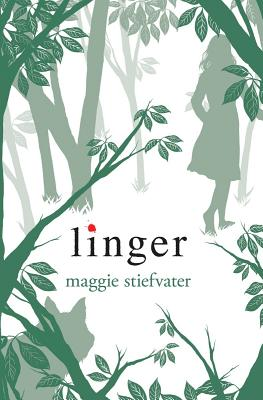 Linger (Wolves of Mercy Falls, Book 2), Maggie Stiefvater