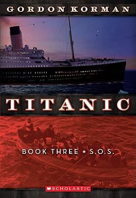 Image for Titanic 3: S.O.S.