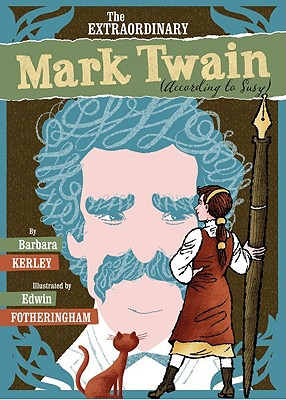 Image for The Extraordinary Mark Twain (According To Susy)