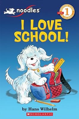 Image for Noodles: I Love School! (Scholastic Reader Level 1)