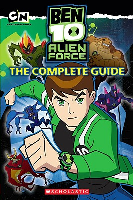 Image for Ben 10 Alien Force: The Complete Guide
