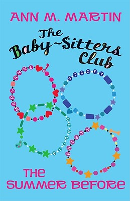 Image for The Baby-Sitters Club: The Summer Before