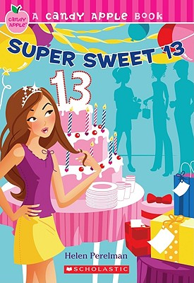 Image for Super Sweet 13 (Candy Apple #24)