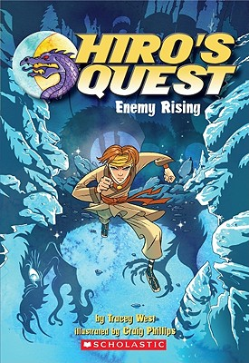Enemy Rising (Hiro's Quest), Tracey West