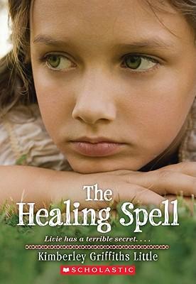 The Healing Spell, Kimberley Griffiths Little