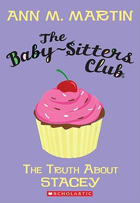 Image for The Truth About Stacey (The Baby-Sitters Club, No.3)